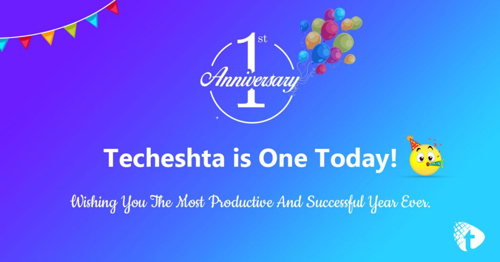 Techeshta is One Today