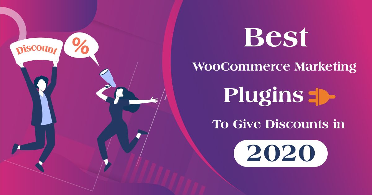 Best WooCommerce Marketing Plugins To Give Discounts in 2020