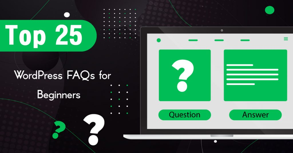 top-25-wordpress-faqs-for-beginners