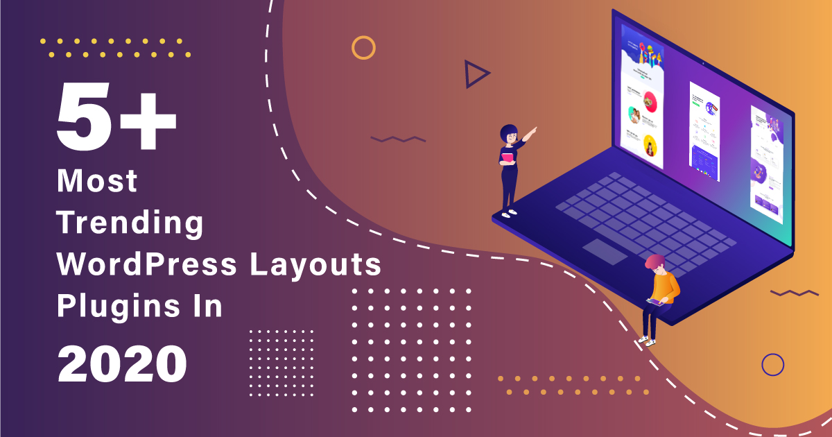 Most Trending WordPress Layouts Plugins