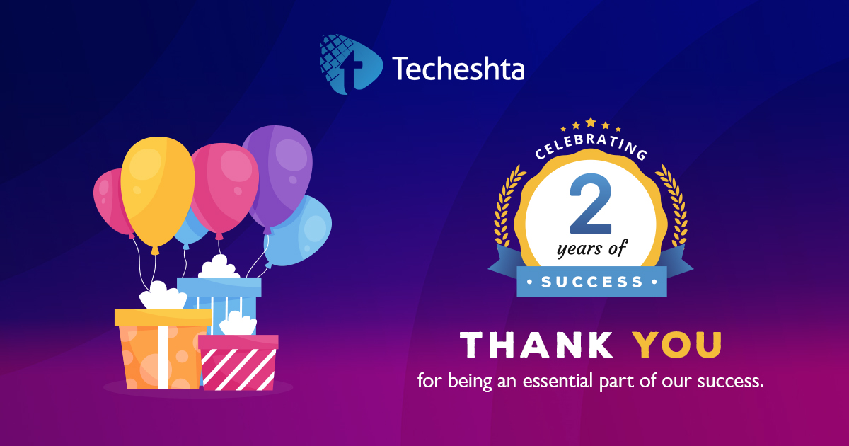 Techeshta Celebrating Two Years of Success