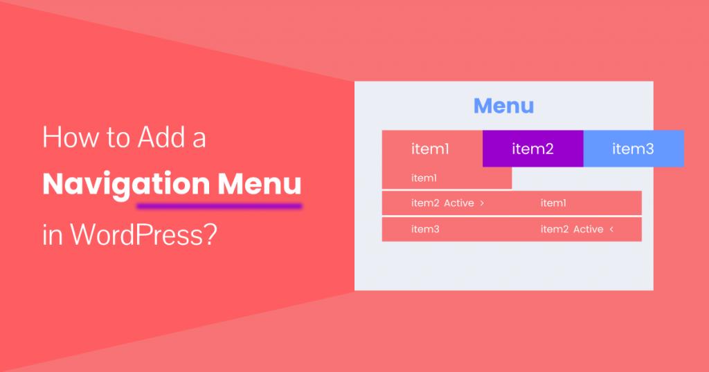 How to Add a Navigation Menu to WordPress